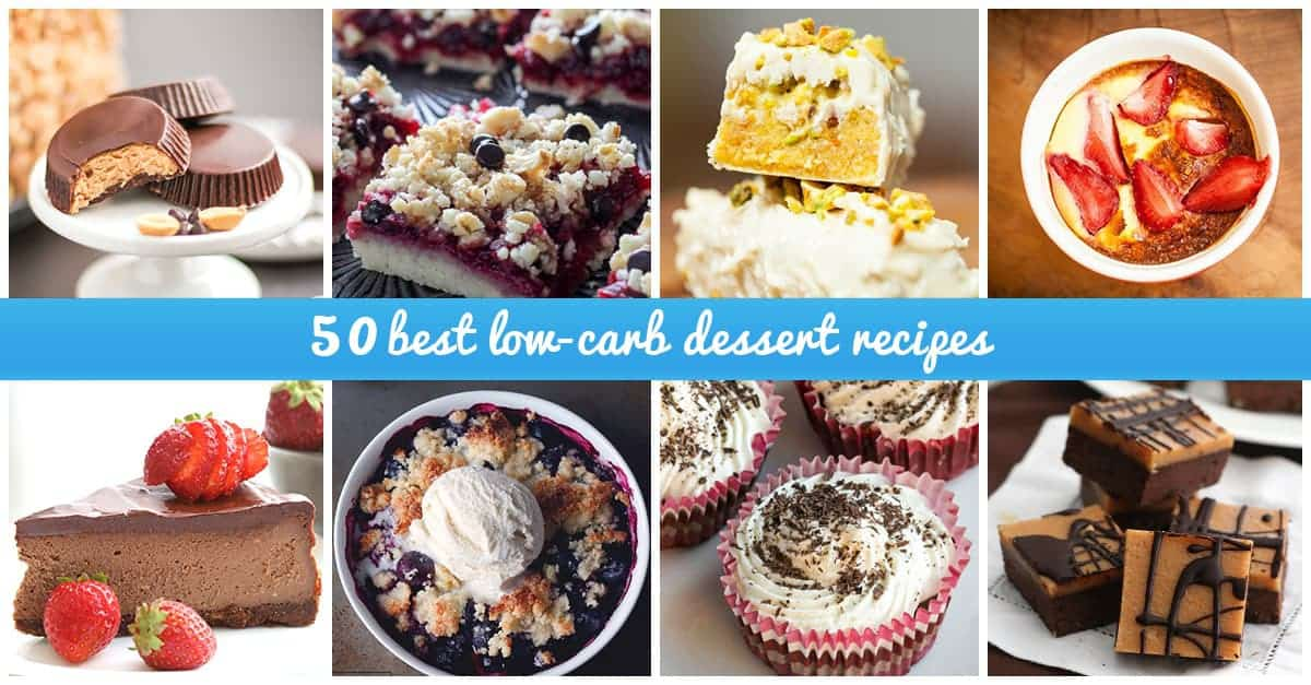 50 LowCarb Dessers to Drool Over for 2018 Recipes and Ideas