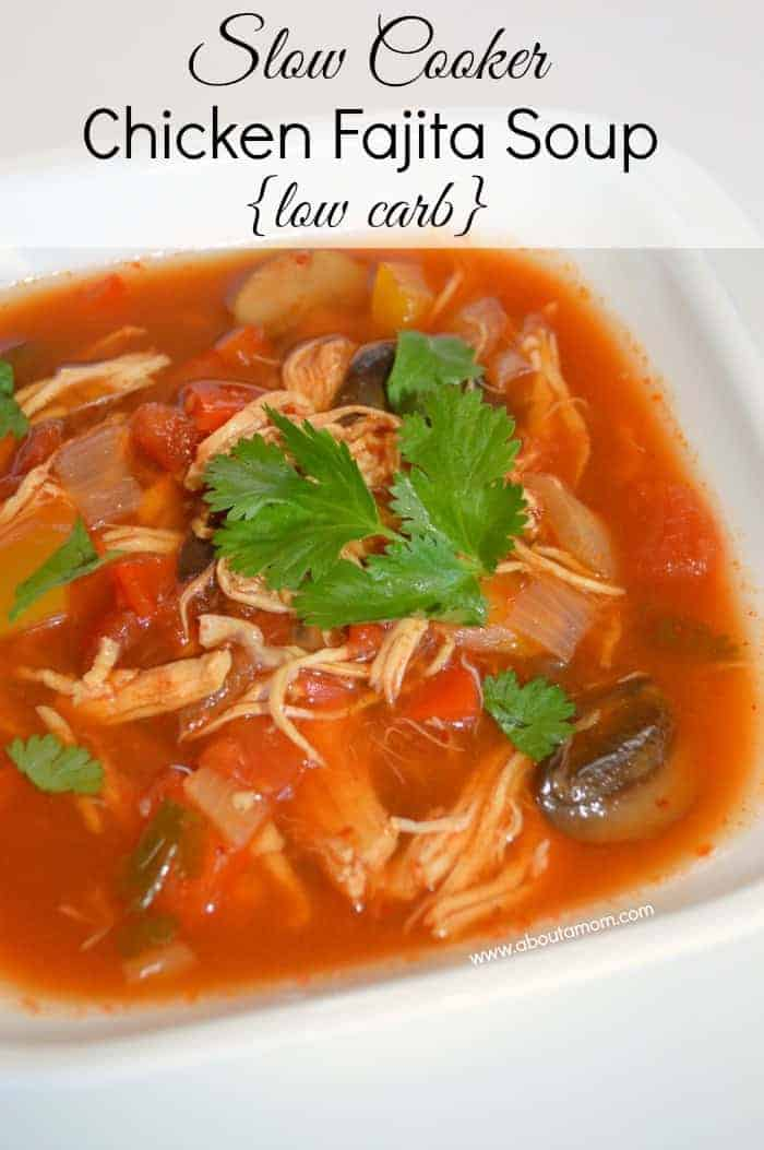 Low-Carb Slow Cooker Chicken Fajita Soup
