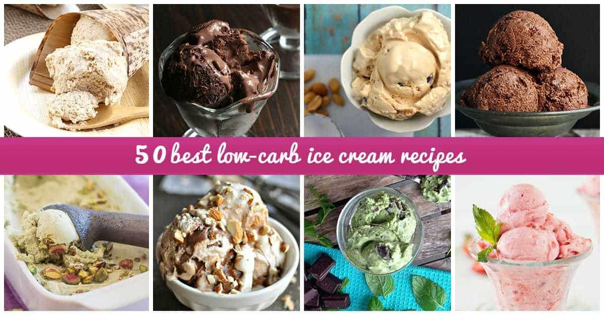 50 Best Low-Carb Ice Cream Recipes