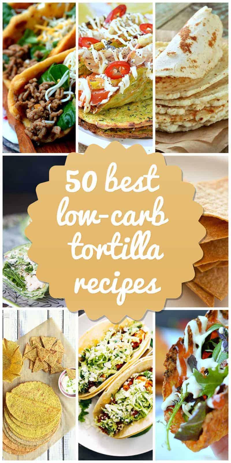 Low-Carb Toritllas Recipes
