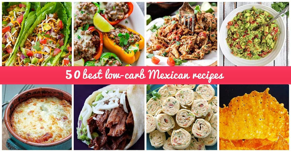 Best Low-Carb Mexican Recipes