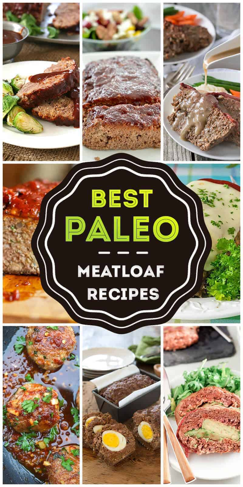 Best Paleo Meatloaf Ideas