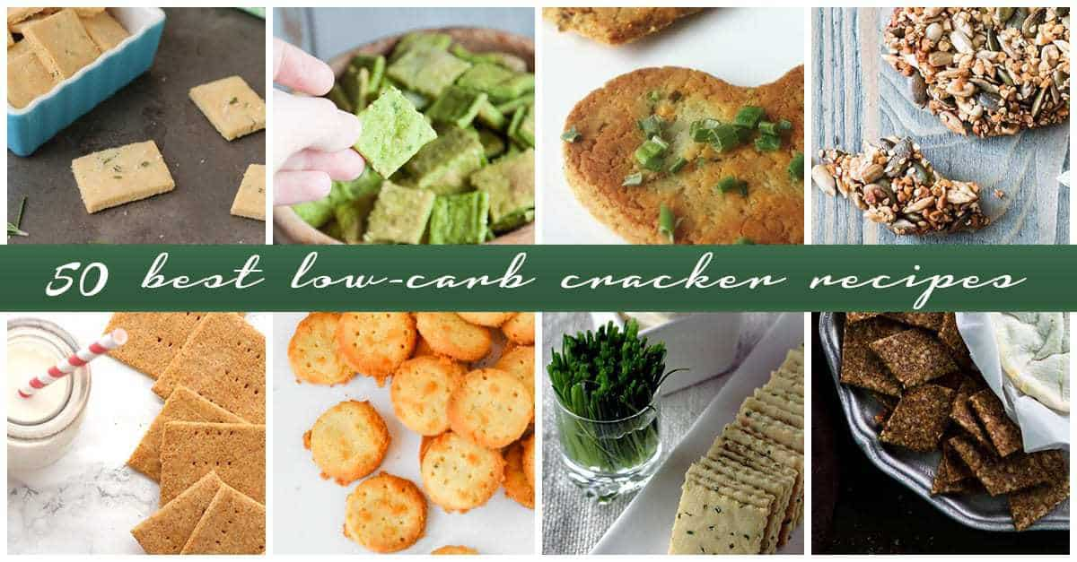 Best Low-Carb Cracker Recipes