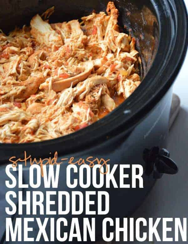 Stupid-Easy Slow Cooker Shredded Mexican Chicken